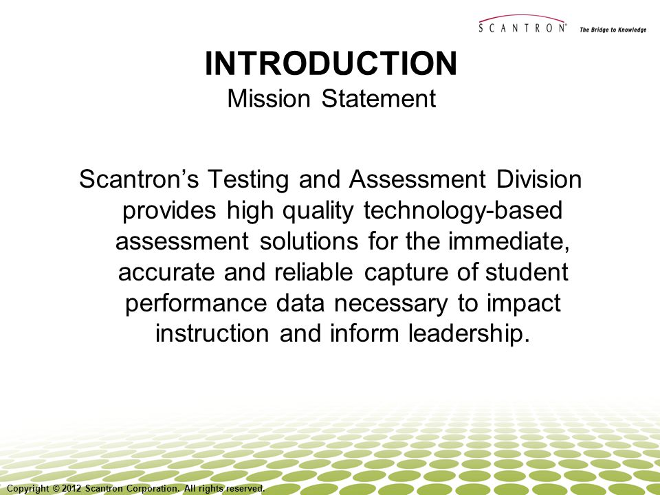 Copyright © 2008 Scantron Corporation. All rights reserved. 13