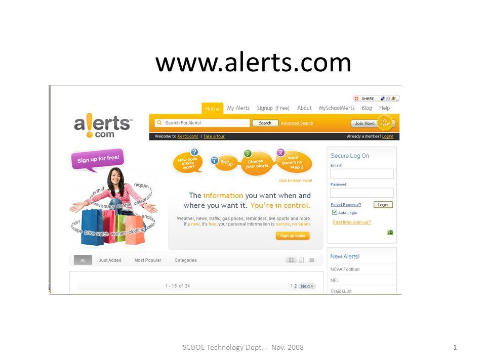 www.alerts.com 1SCBOE Technology Dept. - Nov. 2008