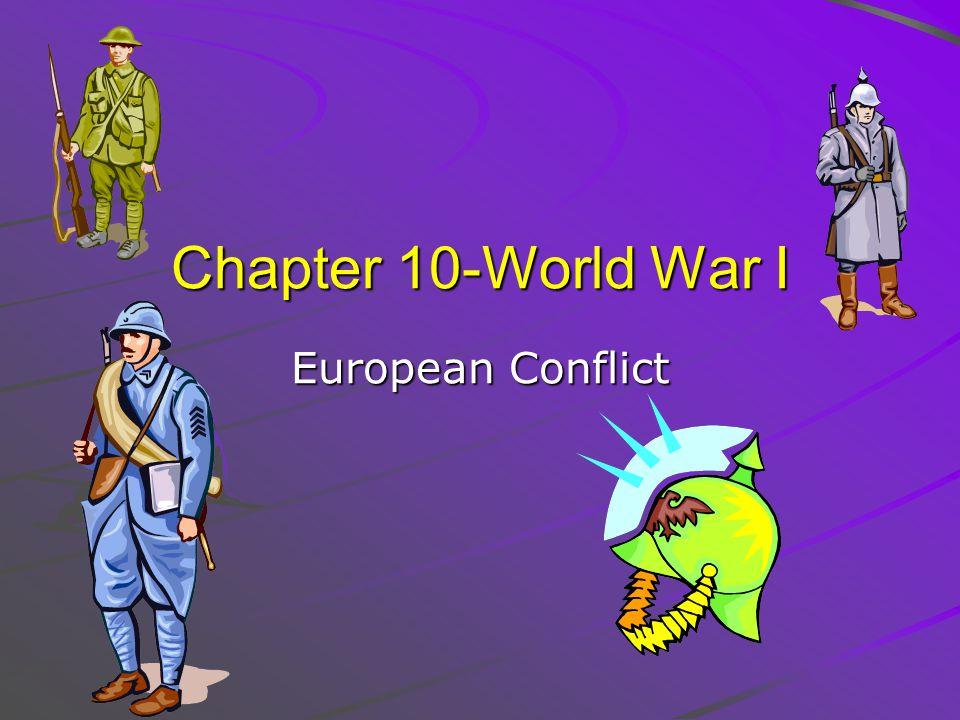 Chapter 10-World War I European Conflict