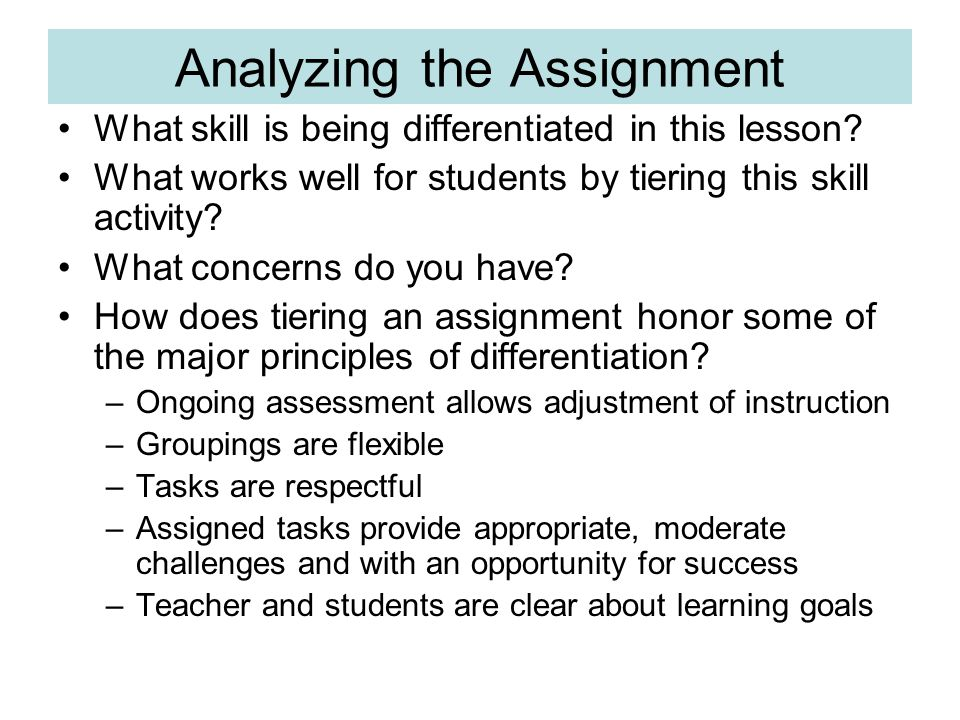Analyzing the Assignment What skill is being differentiated in this lesson.