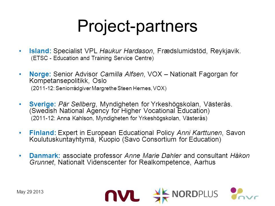 Project-partners Island: Specialist VPL Haukur Hardason, Frædslumidstöd, Reykjavik.