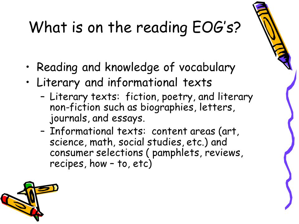 What is on the reading EOG's.