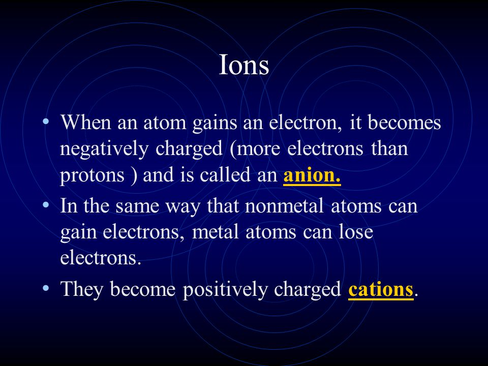 """The Octet Rule The """"goal"""" of most atoms (except H, Li and Be) is to have an octet or group of 8 electrons in their valence energy level. They may acco"""