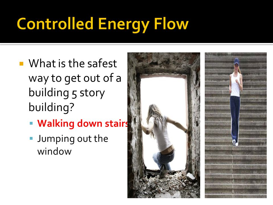  What is the safest way to get out of a building 5 story building.