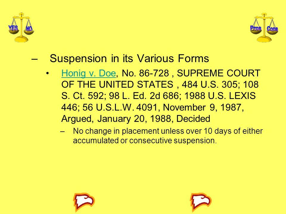 –Suspension in its Various Forms Honig v.Doe, No.