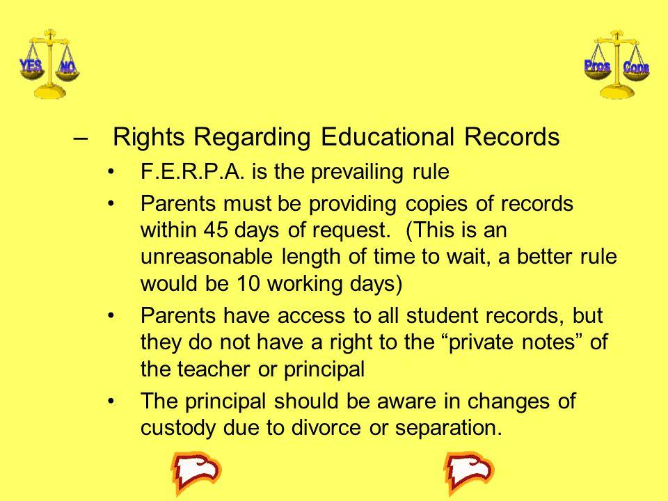 –Rights Regarding Educational Records F.E.R.P.A.