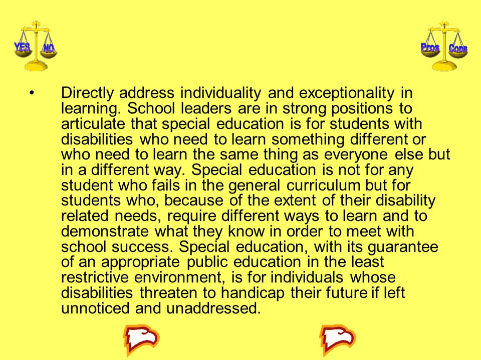 Directly address individuality and exceptionality in learning.