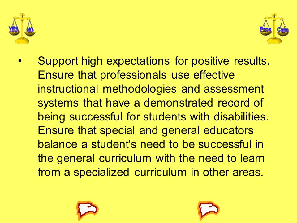 Support high expectations for positive results.