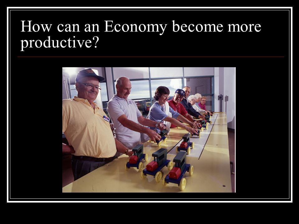 How can an Economy become more productive