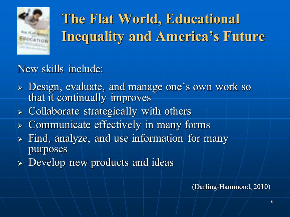 26 The Flat World and Education The Flat World and Education How did the United States get here.