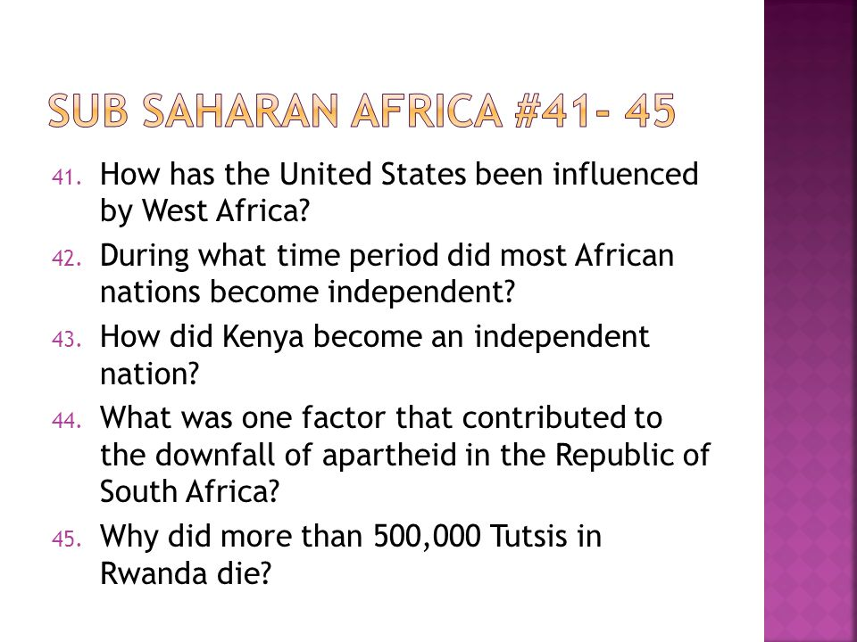 41. How has the United States been influenced by West Africa.