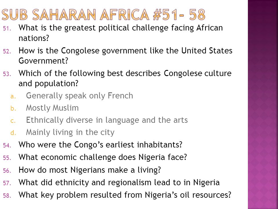 51. What is the greatest political challenge facing African nations.
