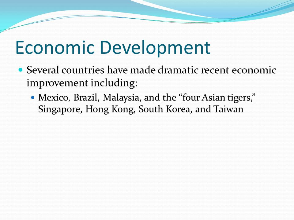 Economic Development Organizations The World Bank is an international organization devoted to assisting development.