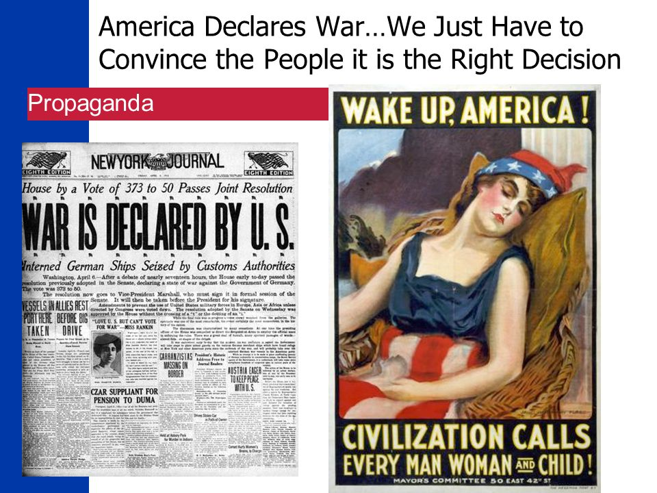 16 America Declares War…We Just Have to Convince the People it is the Right Decision Propaganda