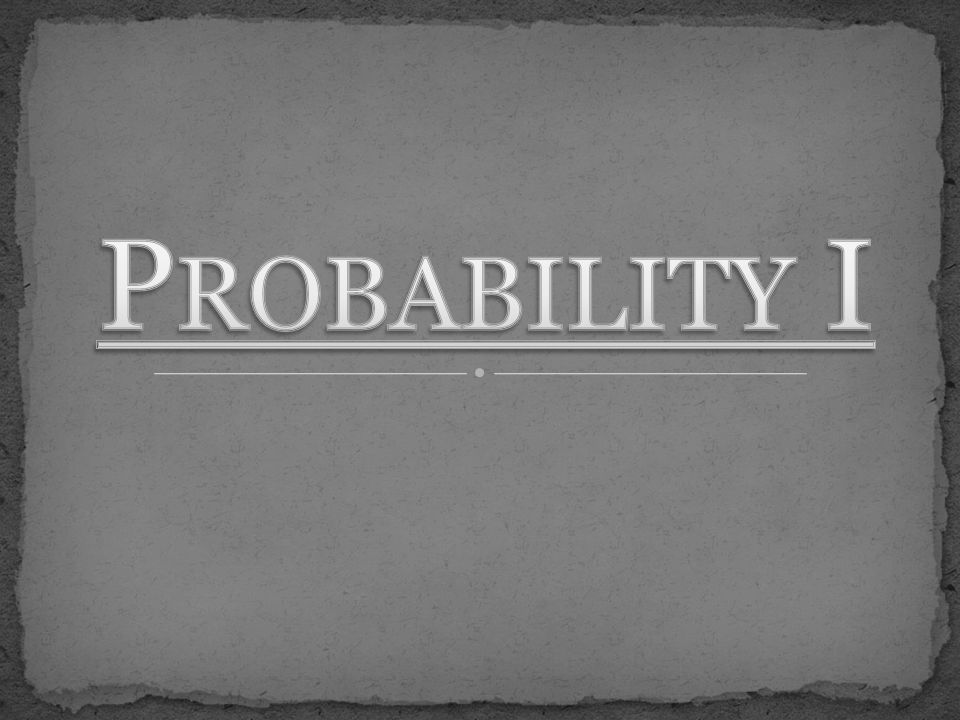 T REE D IAGRAMS Consider flipping a coin twice.What is the probability of getting two heads.