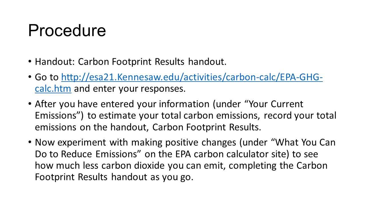 Procedure Handout: Carbon Footprint Results handout.