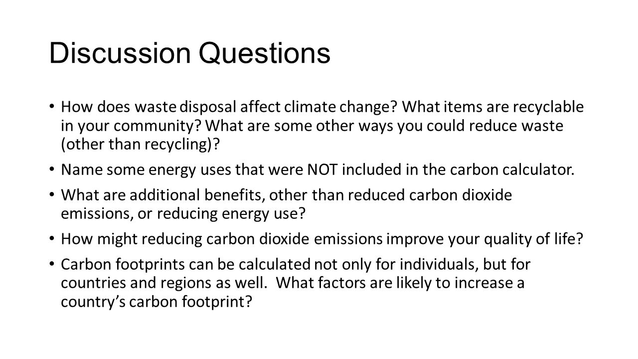 Discussion Questions How does waste disposal affect climate change.
