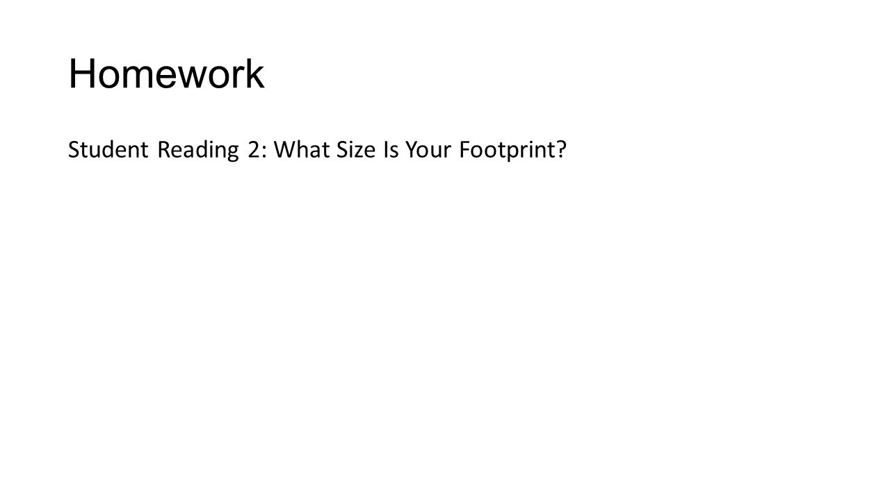 Homework Student Reading 2: What Size Is Your Footprint