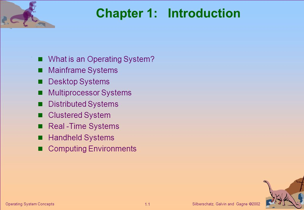 Silberschatz, Galvin and Gagne  2002 1.22 Operating System Concepts OS Features Needed for Multiprogramming I/O routine supplied by the system.