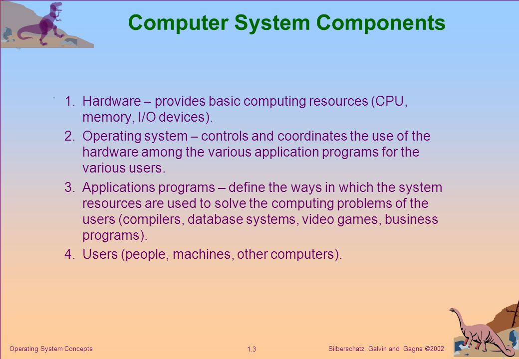 Silberschatz, Galvin and Gagne  2002 1.34 Operating System Concepts Distributed Systems Distribute the computation among several physical processors.