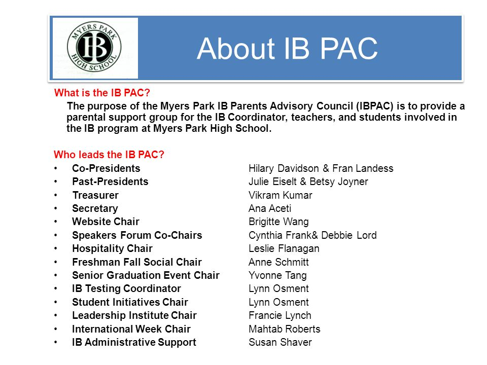 About IB PAC What is the IB PAC.