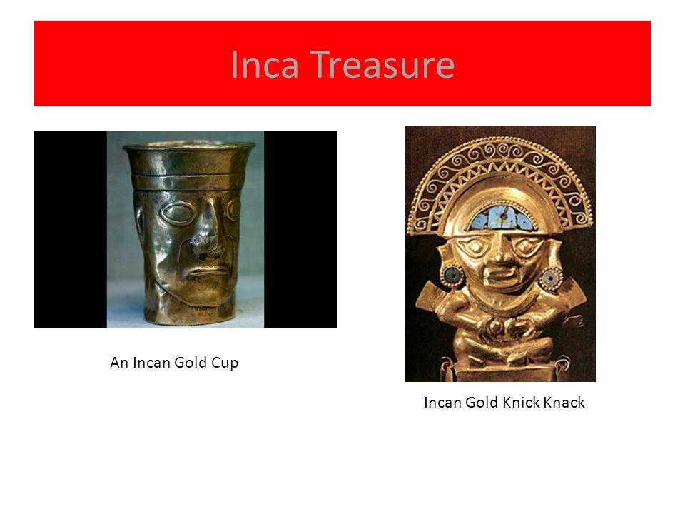 Inca Treasure An Incan Gold Cup Incan Gold Knick Knack