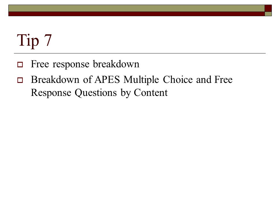 Tip 7  Free response breakdown  Breakdown of APES Multiple Choice and Free Response Questions by Content