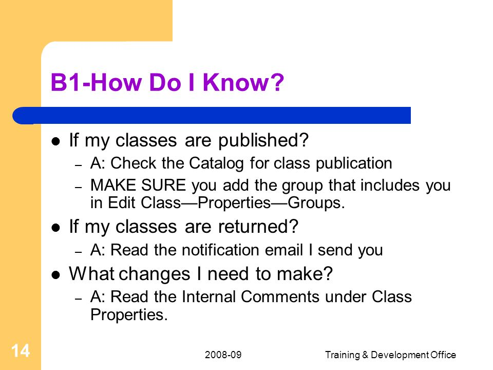 Training & Development Office 14 B1-How Do I Know.