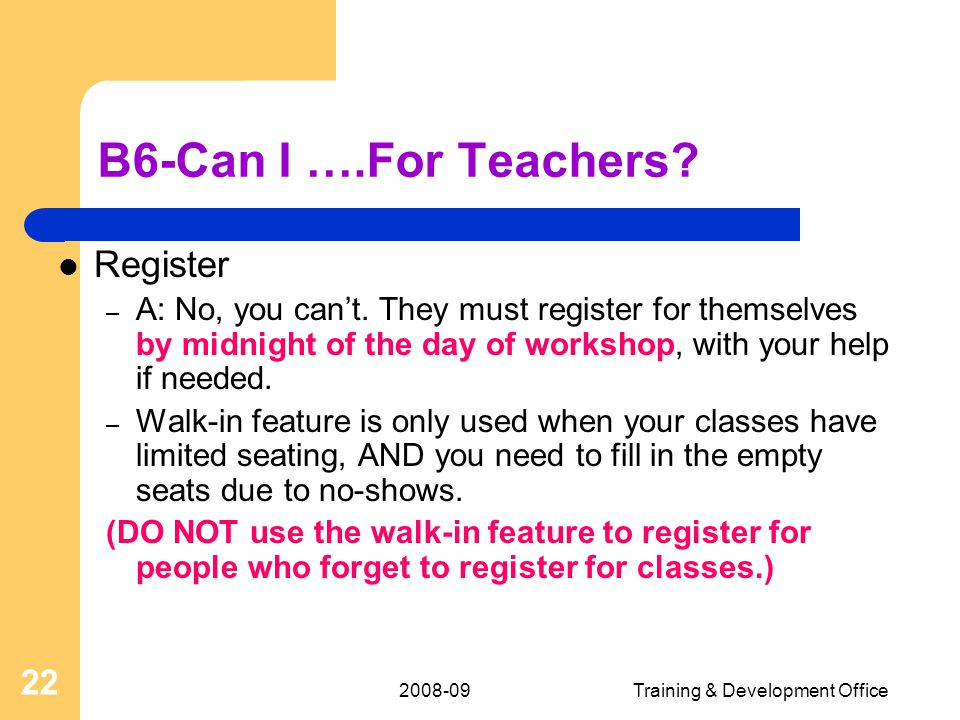 Training & Development Office 22 B6-Can I ….For Teachers.