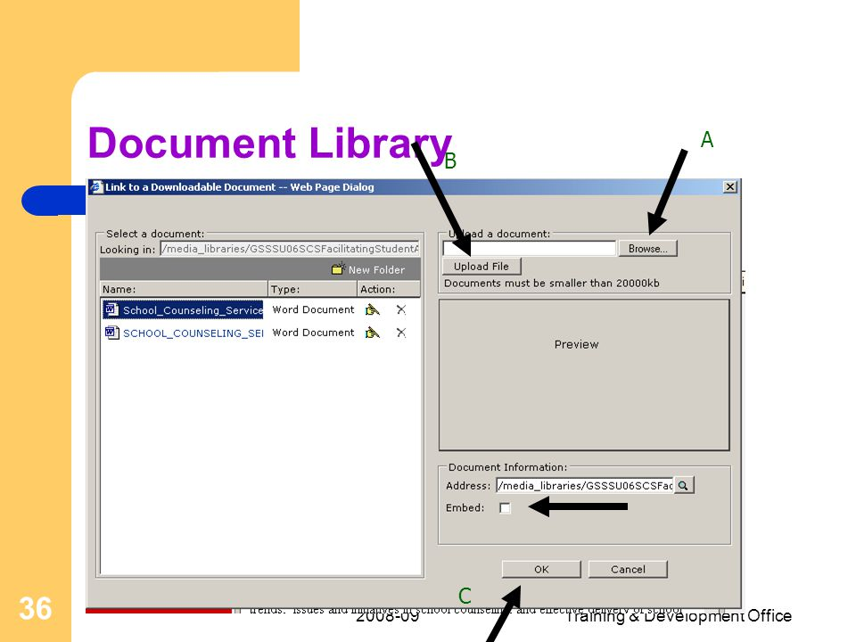 Training & Development Office 36 Document Library A B C