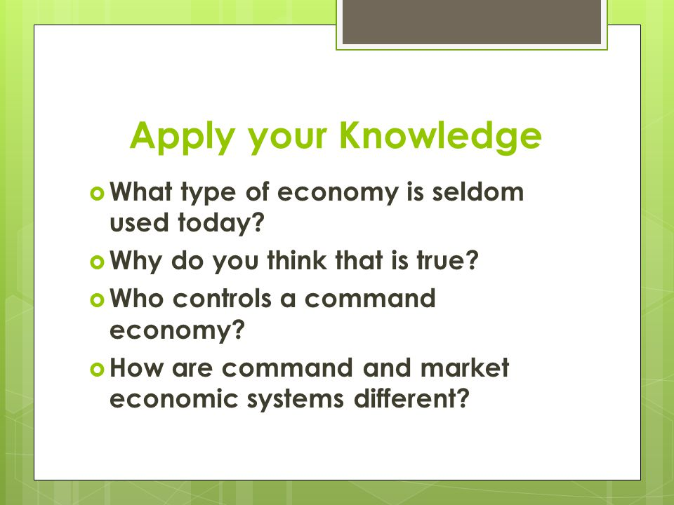 Mixed Economy  A combination of command and market economies provides goods and services  Some countries that have mixed economies:  -United Kingdo