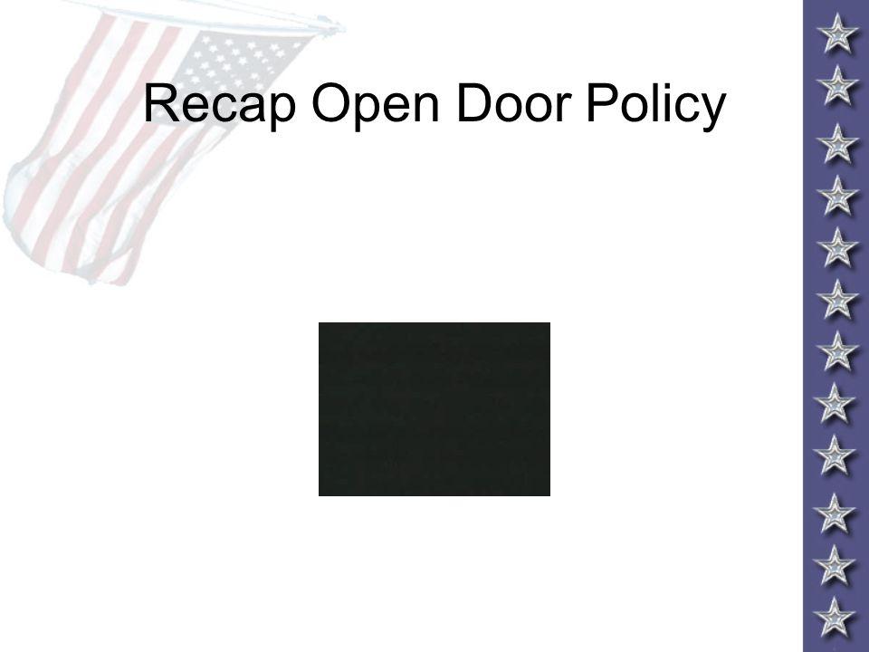 Recap Open Door Policy