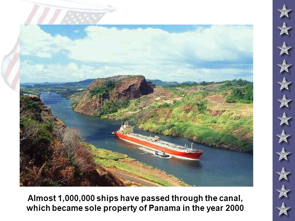 Almost 1,000,000 ships have passed through the canal, which became sole property of Panama in the year 2000