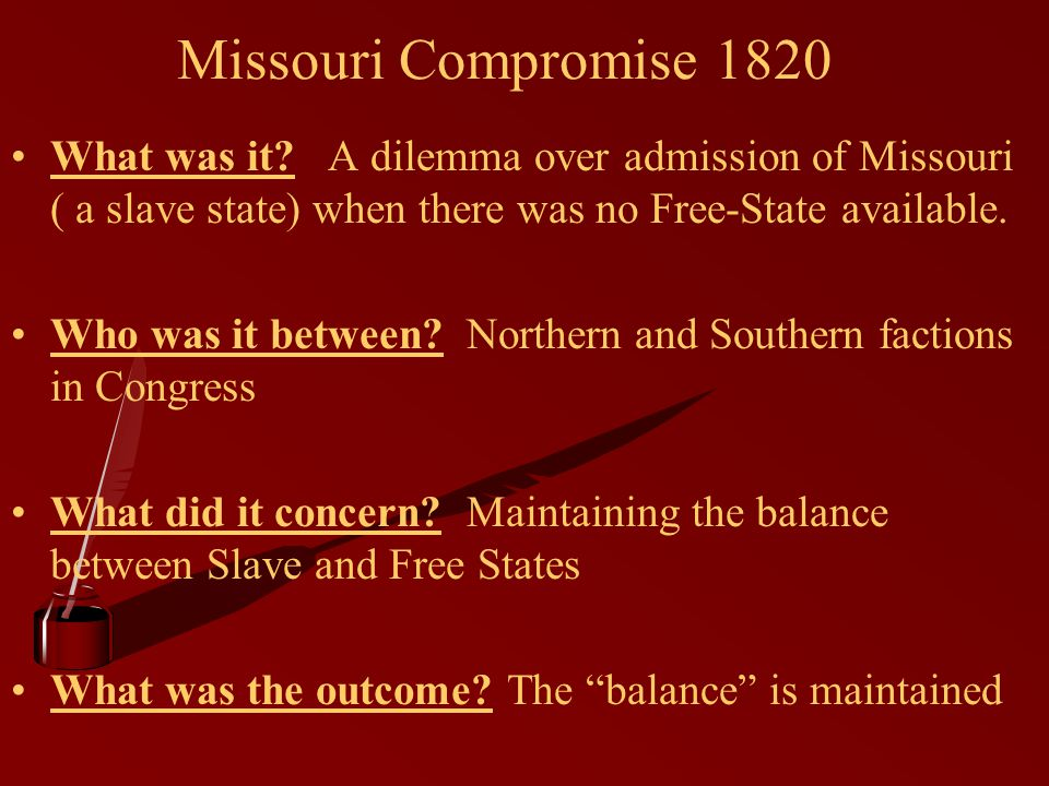 Missouri Compromise 1820 What was it.