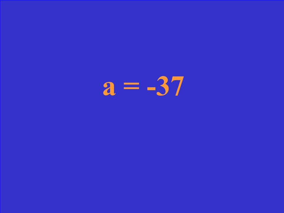 Solve for a: 7(6 – 2a) = 5(-3a + 1)