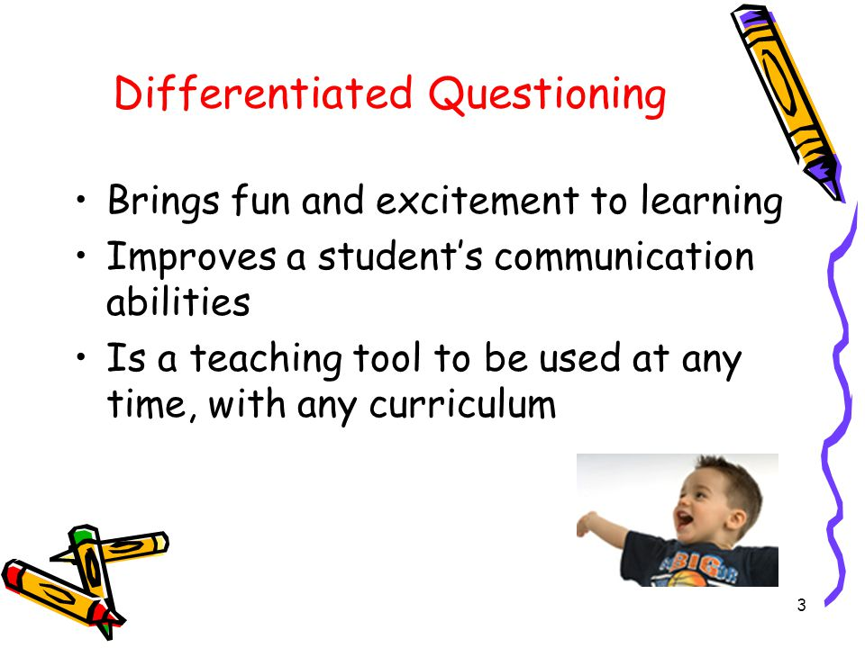 14 Essential Questions Advanced Pre-K students will benefit from opportunities to tackle essential questions.