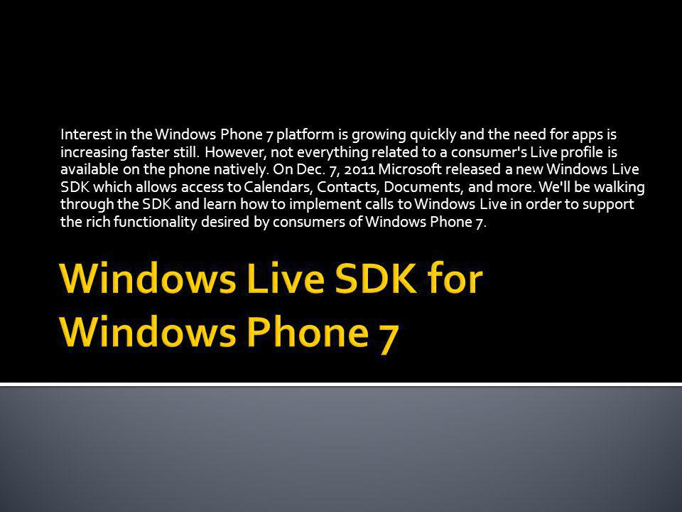 Interest in the Windows Phone 7 platform is growing quickly and the need for apps is increasing faster still.