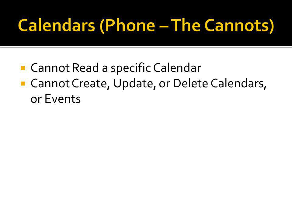  Cannot Read a specific Calendar  Cannot Create, Update, or Delete Calendars, or Events