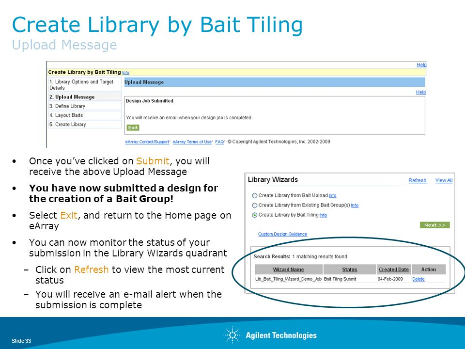 Create Library by Bait Tiling Upload Message Once you've clicked on Submit, you will receive the above Upload Message You have now submitted a design