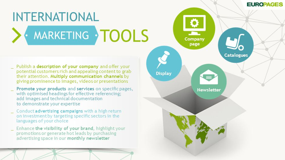 TOOLS INTERNATIONAL MARKETING _ Publish a description of your company and offer your potential customers rich and appealing content to grab their attention.