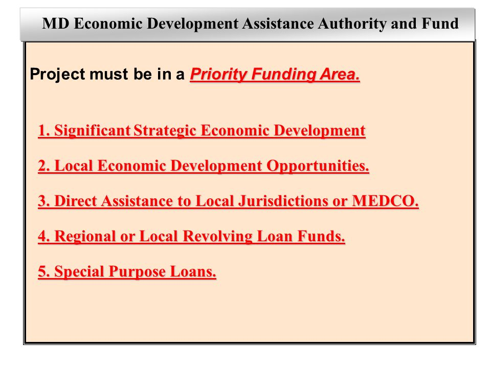 MEDAAF MD Economic Development Assistance Authority and Fund 1.