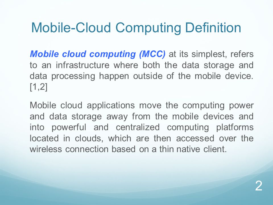 MCC Security Challenges Lack of control on resources and multi-tenancy of different users' applications on the same physical machine make cloud platforms vulnerable to attacks  Hey, You, Get Off of My Cloud! [3] In addition to privacy issues, programs running in the cloud are prone to: Tampering with code/data/execution flow/ communication Masquerading Mobile code can navigate through multiple platforms before returning to the origin, giving rise to the end-to-end security problem, which involves decreasing control with every further hop in the chain of platforms.