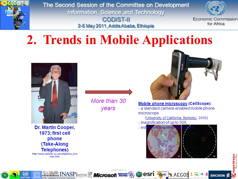 2. Trends in Mobile Applications Mobile phone microscopyMobile phone microscopy (CellScope): - a standard camera-enabled mobile phone microscope ( Uni