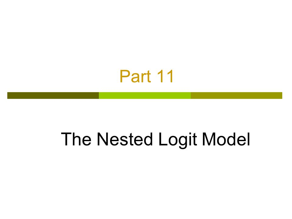 Part 11 The Nested Logit Model