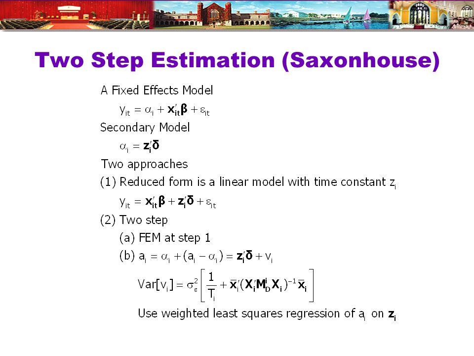 Two Step Estimation (Saxonhouse)