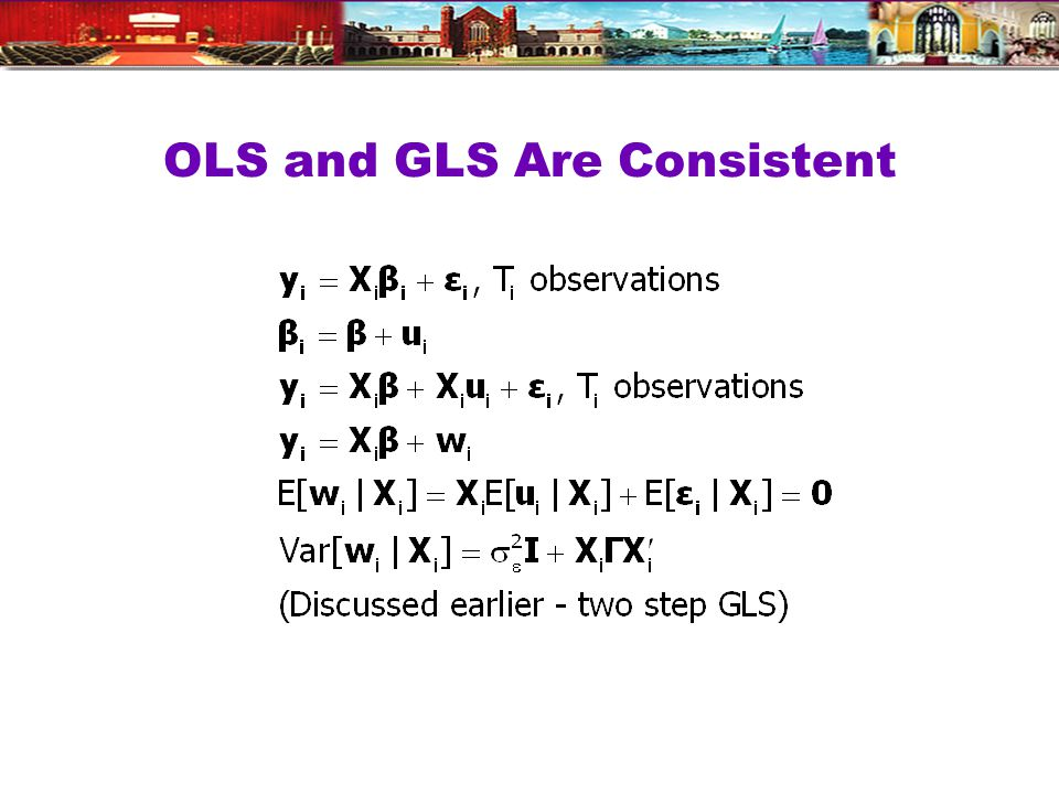 OLS and GLS Are Consistent