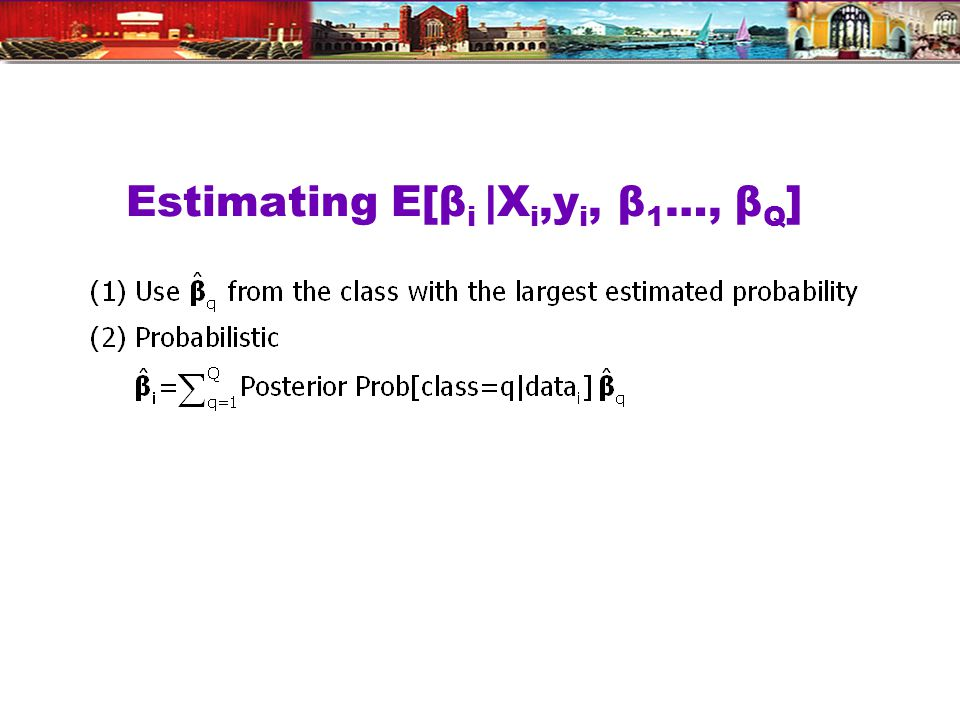 Estimating E[β i |X i,y i, β 1 …, β Q ]