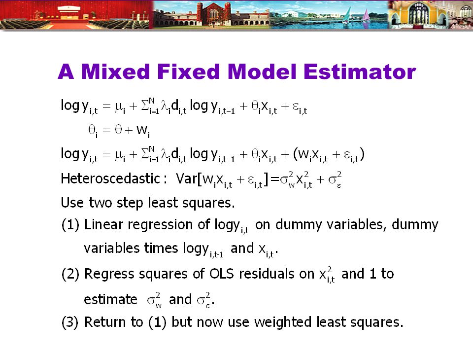 A Mixed Fixed Model Estimator