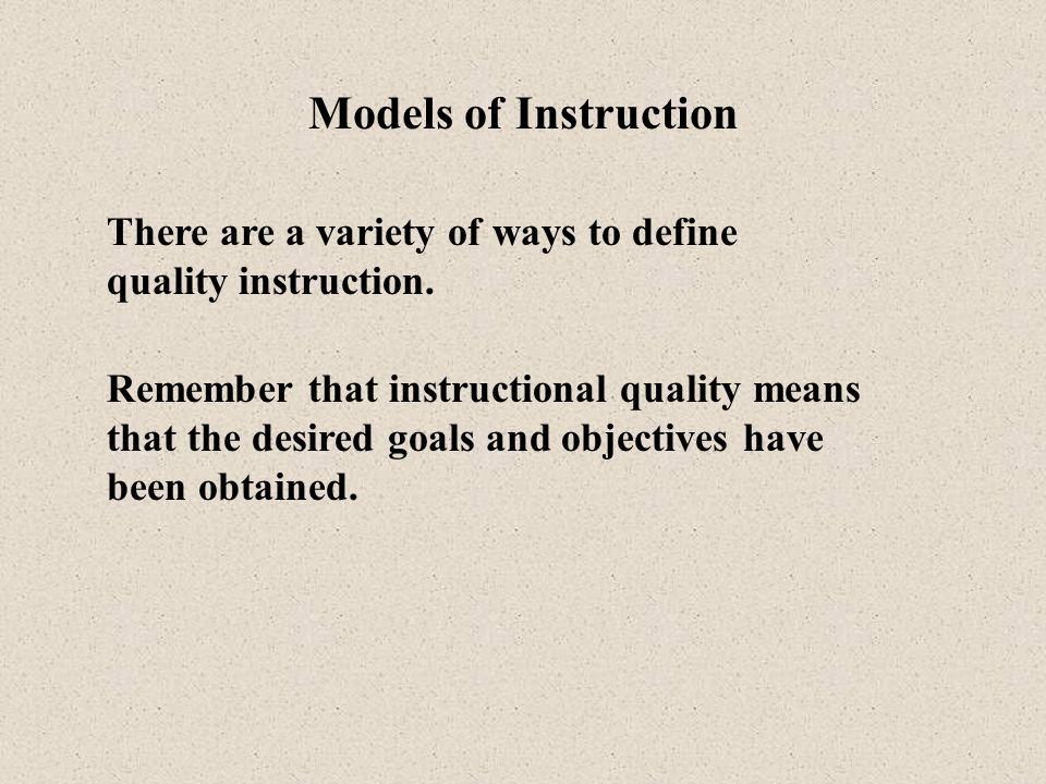 Models of Instruction Joyce and Weil (1996) describe four different categories of models of instruction: Joyce, B., & Weil, M.