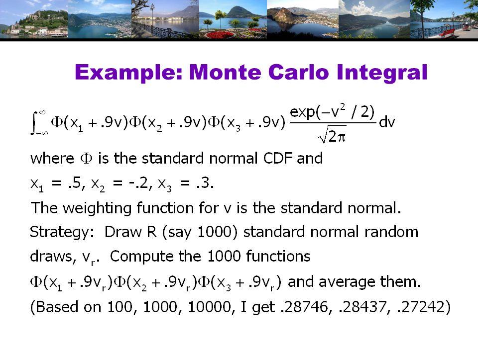Example: Monte Carlo Integral